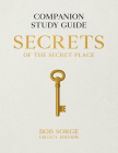 Secrets of the Secret Place: Companion Study Guide (Legacy Edition) Cover Image