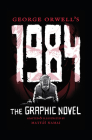 George Orwell's 1984: The Graphic Novel Cover Image