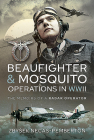 Beaufighter and Mosquito Operations in WWII: The Memoirs of a Radar Operator Cover Image