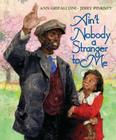 Ain't Nobody a Stranger to Me Cover Image