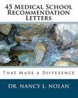 45 Medical School Recommendation Letters: That Made a Difference Cover Image