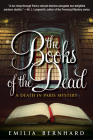 The Books of the Dead: A Death in Paris Mystery Cover Image