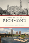A Short History of Richmond (Brief History) Cover Image