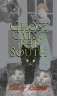 Ghost Cats of the South Cover Image