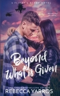 Beyond What is Given (Flight & Glory #3) Cover Image