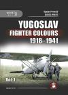 Yugoslav Fighter Colours 1918-1941. Volume 1 (White #9141) Cover Image