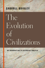 The Evolution of Civilizations: An Introduction to Historical Analysis Cover Image