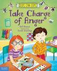 Take Charge of Anger (Kids Can Cope Series) Cover Image
