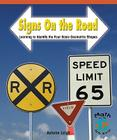 Signs on the Road: Learning to Identify the Four Basic Geometric Shapes (Math for the Real World: Early Emergent) Cover Image