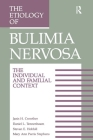 The Etiology of Bulimia Nervosa: The Individual and Familial Context: Material Arising from the Second Annual Kent Psychology Forum, Kent, October 199 (Series in Computational and Physical Processes in Mechanics) Cover Image