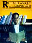 Richard Wright (Richard Wright & the Library Card #3) Cover Image