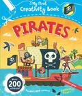 Pirates: Creative Play, Fold-Out Pages, Puzzles and Games, Over 200 Stickers! (My First Creativity Books) Cover Image
