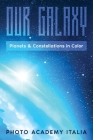 Our Galaxy: Planets and Constellations in Color Cover Image