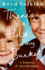 There's a Hole in My Bucket: A Journey of Two Brothers Cover Image