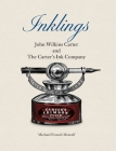 Inklings: John Wilkins Carter and The Carter's Ink Company Cover Image