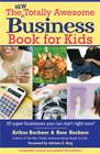 New Totally Awesome Business Book for Kids: Revised Edition (New Totally Awesome Series #2) Cover Image