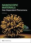 Nanoscopic Materials: Size-Dependent Phenomena Cover Image