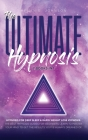 The Ultimate Hypnosis For Beginners 2 Books in 1: : Hypnosis for Deep Sleep & Rapid Weight Loss Hypnosis the best hypnosis guides for beginners; Learn Cover Image