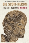 The Last Holiday: A Memoir Cover Image