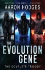 The Evolution Gene: The Complete Trilogy Cover Image