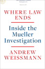 Where Law Ends: Inside the Mueller Investigation Cover Image