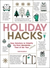 Holiday Hacks: Easy Solutions to Simplify the Most Wonderful Time of the Year Cover Image