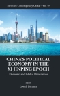 China's Political Economy in the XI Jinping Epoch: Domestic and Global Dimensions (Contemporary China #49) Cover Image