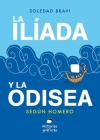 La Ilíada y la Odisea: Según Homero Cover Image