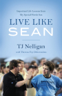 Live Like Sean: Important Life Lessons from My Special-Needs Son Cover Image