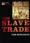 The Slave Trade (Events & Outcomes) Cover Image