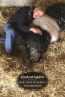 Kindred Spirits: One Animal Family (Animal Voices / Animal Worlds) Cover Image