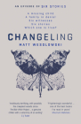 Changeling (Six Stories Series #3) Cover Image