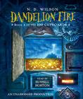 Dandelion Fire: Book 2 of the 100 Cupboards Cover Image