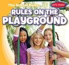 Rules on the Playground (School Rules) Cover Image
