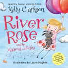River Rose and the Magical Lullaby Board Book Cover Image