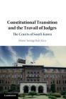 Constitutional Transition and the Travail of Judges: The Courts of South Korea Cover Image
