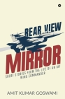 Rear View Mirror: Short Stories from the Life of an Iaf Wing Commander Cover Image