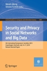 Security and Privacy in Social Networks and Big Data: 5th International Symposium, Socialsec 2019, Copenhagen, Denmark, July 14-17, 2019, Revised Sele (Communications in Computer and Information Science #1095) Cover Image