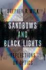Sandbows and Black Lights: Reflections on Optics Cover Image
