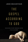 The Gospel According to God: Rediscovering the Most Remarkable Chapter in the Old Testament Cover Image
