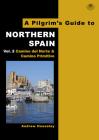 A Pilgrim's Guide to Northern Spain Vol. 2: Camino del Norte & Camino Primitivo Cover Image