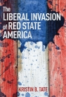 The Liberal Invasion of Red State America Cover Image