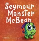 Seymour Monster McBean Cover Image