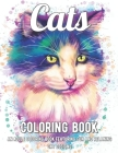 Cats Coloring Book: An Adult Coloring Book Featuring Fun and Relaxing Cat Designs Cover Image