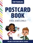 Tiny Travelers Postcard Book: Stick, Send & Smile! Cover Image