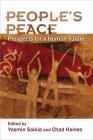 People's Peace: Prospects for a Human Future (Syracuse Studies on Peace and Conflict Resolution) Cover Image