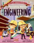 Little Leonardo's Fascinating World of Engineering Cover Image