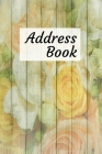 Address Book: Vintage flower and wood design.Organizer and Notes with tabbed in Alphabetical Order, Perfect for Keeping Track of Add Cover Image