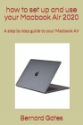 how to set up and use your Macbook Air 2020: A step by step guide to your Macbook Air Cover Image