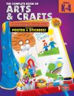 The Complete Book of Arts and Crafts, Grades K - 4 Cover Image